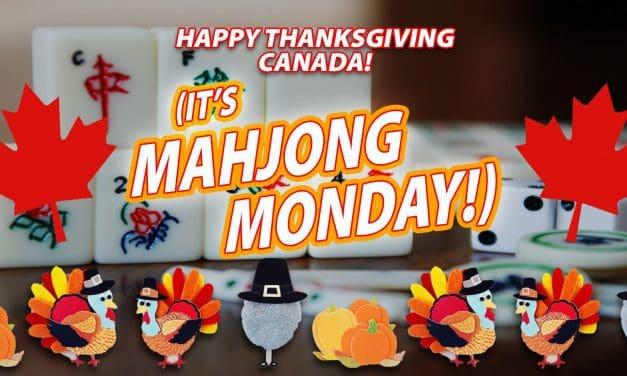 Mahjong Monday, Columbus Day/Canadian Thanksgiving Edition